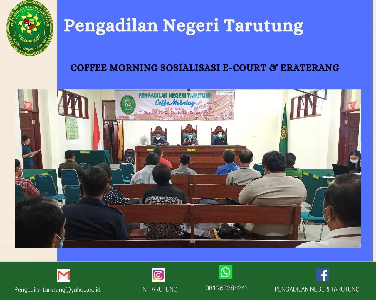 Coffee Morning Dalam Rangka Sosialisasi E-Court dan Eraterang